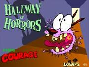 Courage Hallway Of Horrors